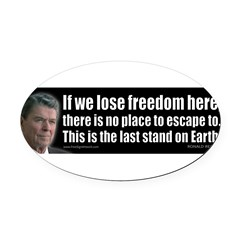 If we lose freedom here... Oval Car Magnet