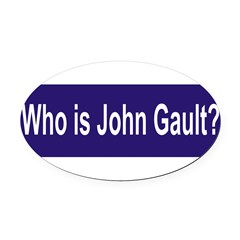 Who is John Gault? Oval Car Magnet