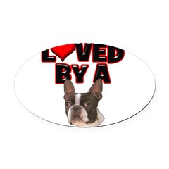 Loved by a Boston Terrier Oval Car Magnet