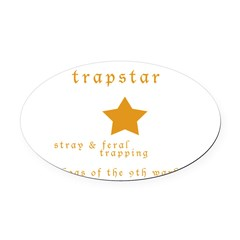 Trapstar: stray and feral tra Oval Car Magnet