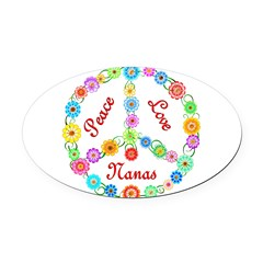 Peace Love Nanas Oval Car Magnet