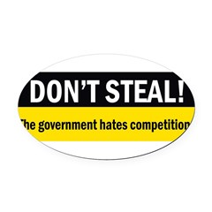Don't Steal Oval Car Magnet