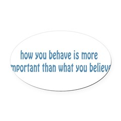 Behave / Believe Oval Car Magnet