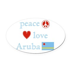 Peace, Love and Aruba Oval Car Magnet