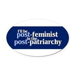POST-FEMINIST Oval Car Magnet
