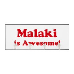 Malaki is Awesome Key Hanger
