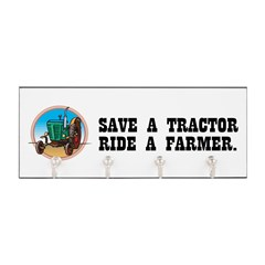 Save a Tractor, Ride a Farmer Key Hanger