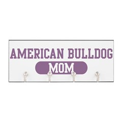 American Bulldog Mom Key Hanger