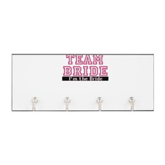 Team Bride: Im the Bride Key Hanger
