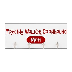 Treeing Walker Coonhound mom Key Hanger