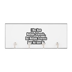 """Multiple Sclerosis Quote"" Key Hanger"