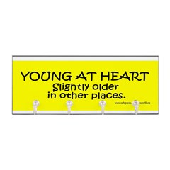 Young At Heart. Slightly older in other place Key Hanger