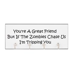 If the zombies chase us Key Hanger