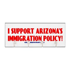 I SUPPORT ARIZONA'S IMMIGRATION POLICY! Key Hanger