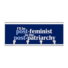 POST-FEMINIST Key Hanger