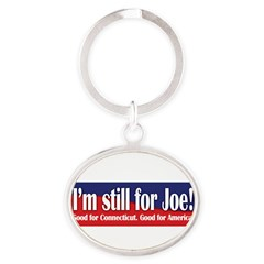 I'm still for Joe (Lieberman) Oval Keychain