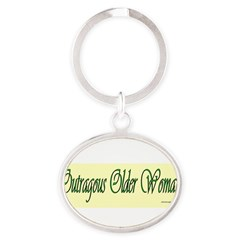 Outragous Older Woman Oval Keychain