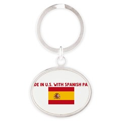MADE IN US WITH SPANISH PARTS Oval Keychain
