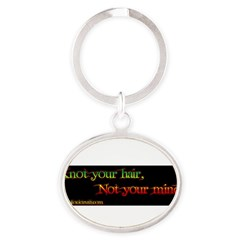 Not your mind Oval Keychain