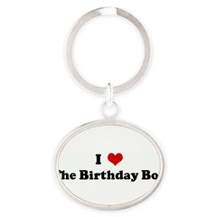 I Love The Birthday Boy Oval Keychain