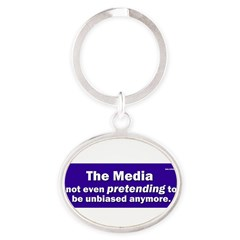 the media not even pretending to be unbiased anymo Oval Keychain