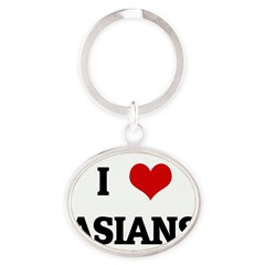 I Love ASIANS Oval Keychain