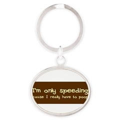 Speeding Funny Oval Keychain