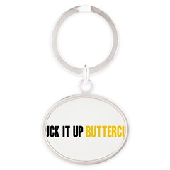 Suck it Up, Buttercup Oval Keychain