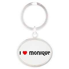 I LOVE MONIQUE Oval Keychain