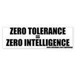 Zero Tolerance Politcal Bumper Sticker