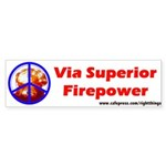 Peace through Superior Firepower Bumper Sticker