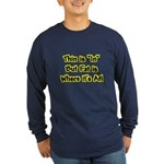 Thin Is In Long Sleeve Blue T-Shirt