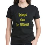 Large And In Charge Women's Black T-Shirt