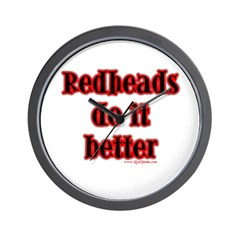 """Redheads do it better"" Wall Clock"