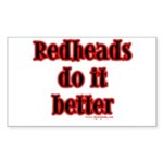"""Redheads do it better"" Sticker"