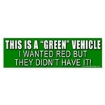 This Is A Green Vehicle Bumper Sticker