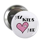 "My Kids Love Heart Me Mom Teacher 2.25"" Button (10"