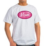 Pink Mom is my Idol Logo Light T-Shirt