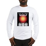 Out of this World Sci-Fi Mom Long Sleeve T-Shirt