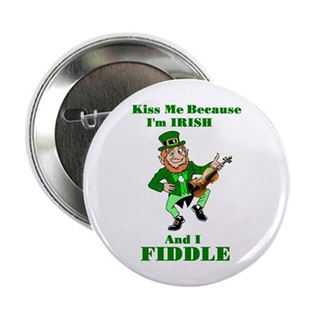 Kiss Me Irish Fiddle Button