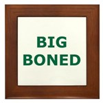 Big Boned Framed Tile