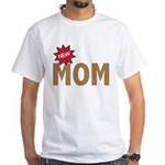 New Mom Mother First Time White T-Shirt