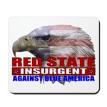 Red State Insurgent T-shirts  Mousepad