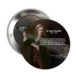 "Sir Isaac Newton: Gravity 2.25"" Button (100 pack)"