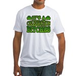 It's a Celebration Bitches Shamrock Fitted T-Shirt