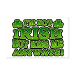 I'm Not Irish but Kiss Me Anyways Shamrock Mini Po