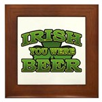 Irish You Were Beer Shamrock Framed Tile