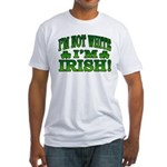 I'm Not White I'm Irish Fitted T-Shirt