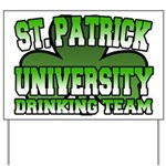 St. Patrick University Drinking Team Yard Sign