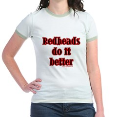 """Redheads do it better!"" Mint Jr. Ringer T-Shirt"